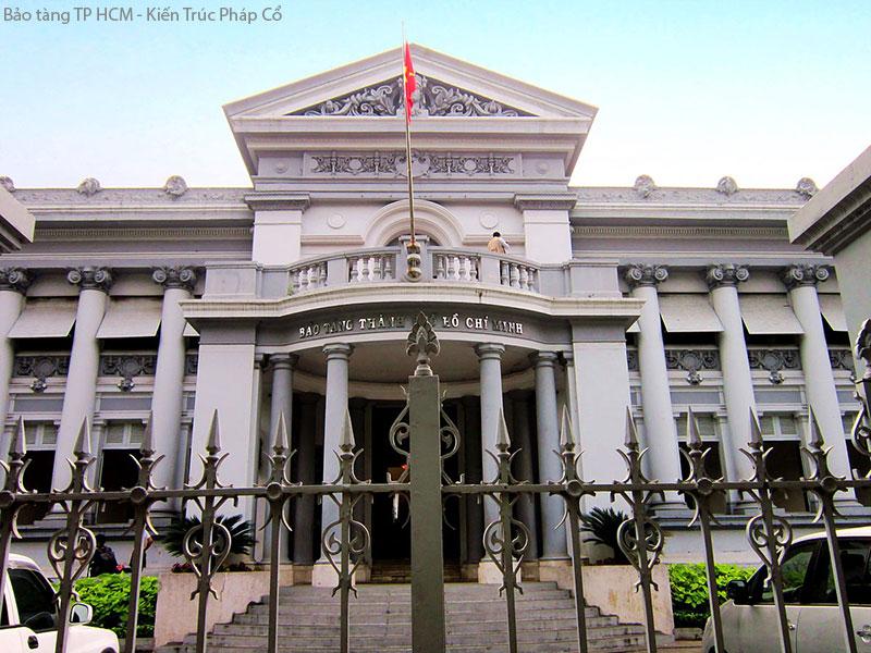 Bảo Tàng TP HCM - Kiến Trúc Cổ Điển Pháp