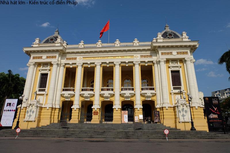 Nhà Hát Lớn - Công Trình Vĩ Đại Pháp Xây Tại Hà Nội