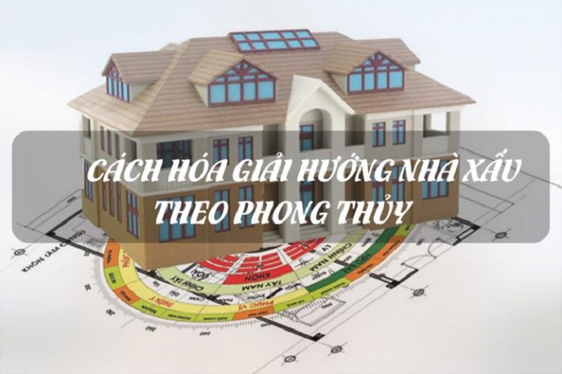 Cach Hoa Giai Huong Nha Xau Theo Phong Thuy