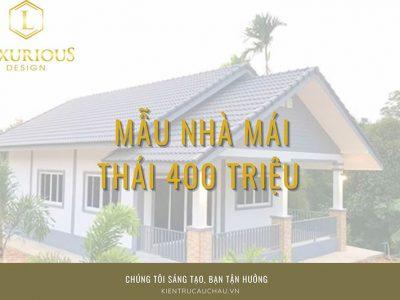 """25 Mẫu Thiết Kế Nhà Mái Thái 400 Triệu Đáng """"Đồng Tiền Bát Gạo"""""""